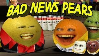 Annoying Orange HFA - Bad News Pears