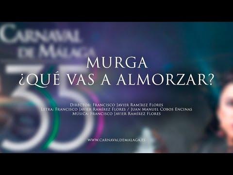 """Carnaval de Málaga 2015 - Murga """"¿Que vas a almorzar?"""" Semifinales"""