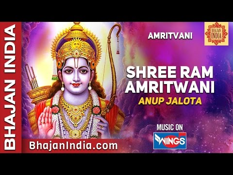 Ram Siya Ram Siya Ram Jai Jai Ram By Anup Jalota Full AMRITWANI