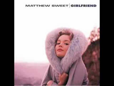Matthew Sweet - Thought I Knew You