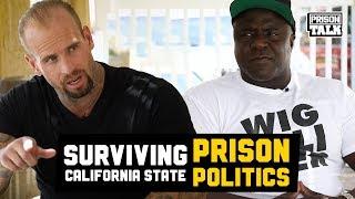 Surviving California State Prison Politics - Prison Talk 19.16