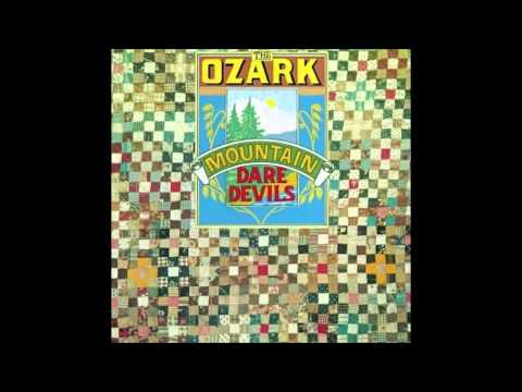 Ozark Mountain Daredevils - Beauty In The River