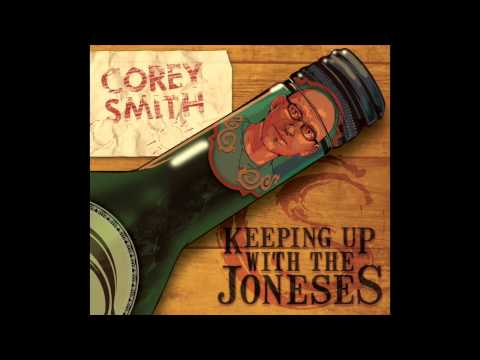 Corey Smith - $8 Bottle of Wine