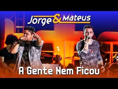 Jorge e Mateus - A Gente Nem Ficou - [DVD Ao Vivo em Jurerê] - (Clipe Oficial)