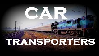 CAR TRANSPORTERS OF Indian Railways ! Automobile freight trains