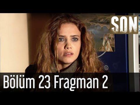 Son - Son 23. Bölüm Fragmanı 2