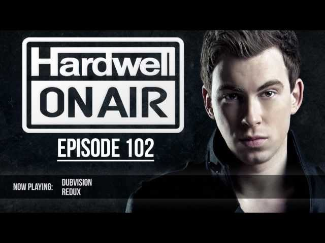 Hardwell On Air 102 (W&W Guestmix)