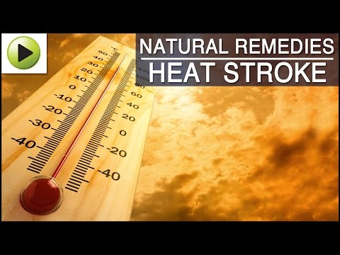 Heat Stroke - Natural Ayurvedic Home Remedies