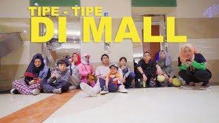Download Lagu Tipe - Tipe Anak Banyak di Mall Part 2   Gen Halilintar Gratis STAFABAND