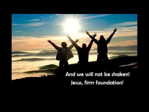 Jesus, Firm Foundation - Mike Donehey, Mark Hall, Steven Curtis Chapman, Mandisa