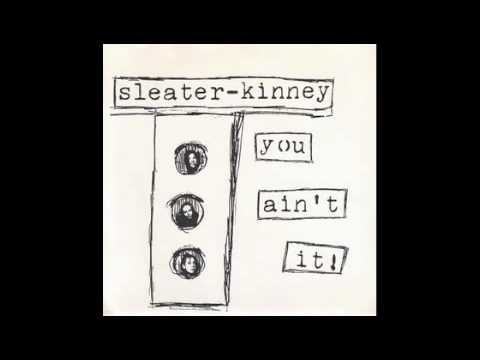 Sleater-kinney - Surf Song