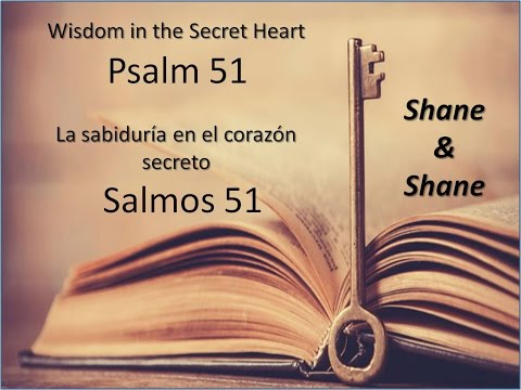 Shane And Shane - Psalm 51 Wisdom In The Secret Heart
