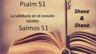 PSALM 51, Wisdom in the Secret Heart
