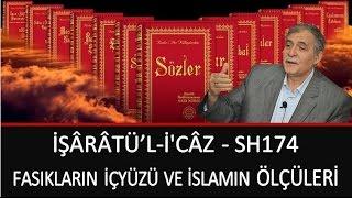 Prof. Dr. Şener Dilek - Fasıkların İçyüzü ve İslamın Ölçüleri - İşaratü'l İ'câz - Sh174
