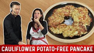Potato Free Keto Cauliflower Pancake Recipe | Karen and Eric Berg
