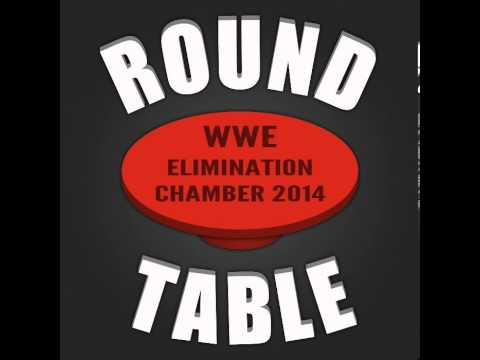 Wrestling Talk Radio - PPV Roundtable 58 - WWE Elimination Chamber 2014 Review (German/Deutsch)