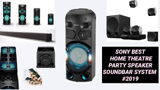 SONY 2019 BEST MUSIC SYSTEM (HOME THEATRE,PARTY SPEAKER,SOUNDBAR SYSTEM) IN HINDI