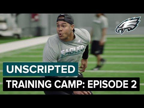 Unscripted: Inside 2018 Eagles Training Camp | Episode 2