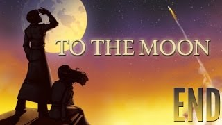 To the Moon - End