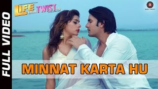 Minnat Karta HuVideo Song from Life Mein Twist Hai