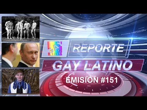 Atletas al desnudo 2014/ Vladimir Putin es gay?/ Bar Mitvah friendly (Reporte Gay Latino #151)
