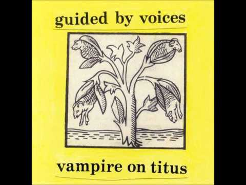 Guided By Voices - Unstable Journey