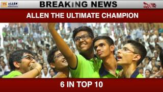 ALLEN NEET 2017 Result : 6 Students in Top 10 AIR - ALLEN The Ultimate Champion