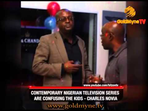 GOLDMYNETV: CONTEMPORARY NIGERIAN TELEVISION SERIES ARE CONFUSING THE KIDS   CHARLES NOVIA
