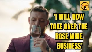 Conor McGregor to takeover Wine Industry after successful Whiskey business!