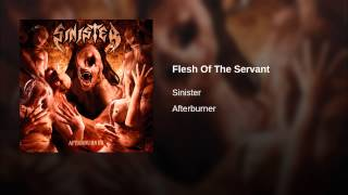 Sinister - Flesh Of The Servant