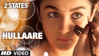 download lagu 2 States: Hullaare  Song  Arjun Kapoor  gratis