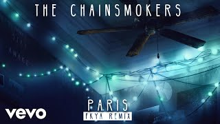 download lagu The Chainsmokers - Paris Fkya Remix gratis
