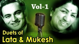 Best of Lata Mangeshkar & Mukesh Duets (HD) - Vol 1 - Top 10 Lata Mukesh Songs