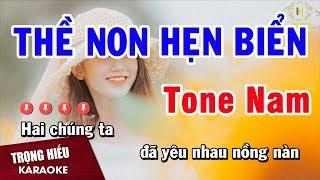 Karaoke Thề Non Hẹn Biển Tone Nam Nhạc Sống Âm Thanh Chuẩn   Trọng Hiếu