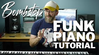 Bombstep: How to Play a High-Energy Piano Keyboard Funk Groove (advanced tutorial)