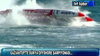 GAZİANTEP'TE RUMKALE DÜNYA OFFSHORE ŞAMPİYONASI
