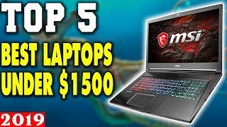 Top 5 - Best Gaming Laptop Under $1500 in 2019