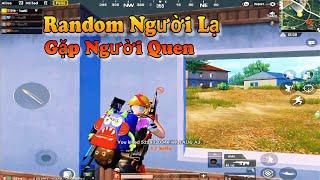 PUBG Mobile   Random Cùng Người Lạ Và Trận Đấu Gánh Team Chỉ Tiếc Hơi Nhọ