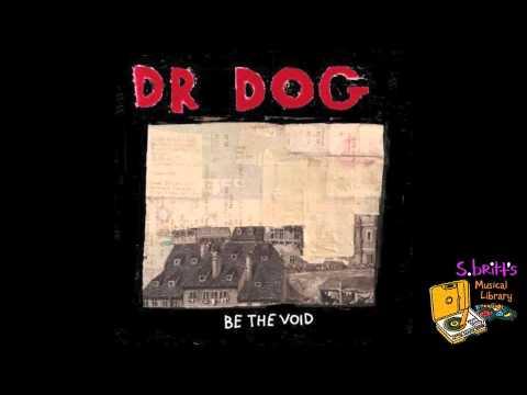 Dr Dog - That Old Black Hole