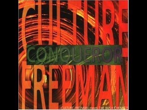 Culture Freeman Meets The Bush Chemists - Conqueror (Versions)