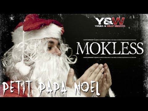 """Mokless - Petit Papa Noël est Devenu Musulman // Nouvel album """"L IRONIE DU SON"""" début 2013 \\ Y&W"""