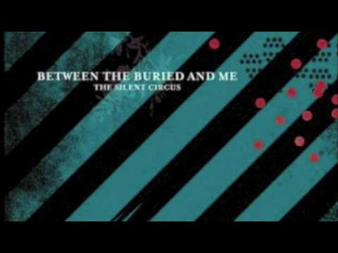 Between The Buried And Me - Lost Perfection A Coulrophobia