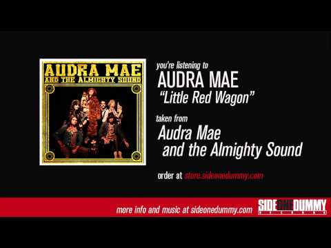 Audra Mae - Little Red Wagon