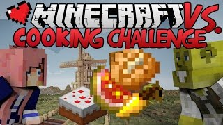 Cooking Challenge | Minecraft VS. Ep 12
