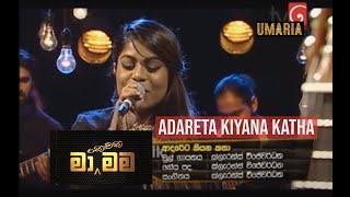 UMARIA - Adareta Kiyana Katha (Clarence Wijewardena) | Live Cover by Umaria