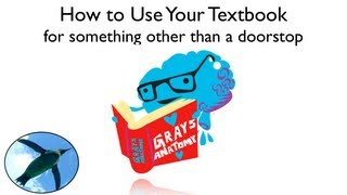 How to Use Your Textbook (for something other than a doorstop)