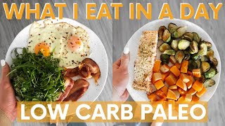 What I Eat in a Day | Low Carb Paleo