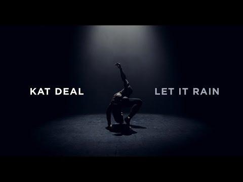 Kat Deal Let It Rain pop music videos 2016