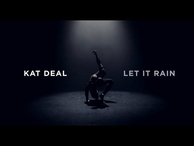 Kat Deal - Let It Rain