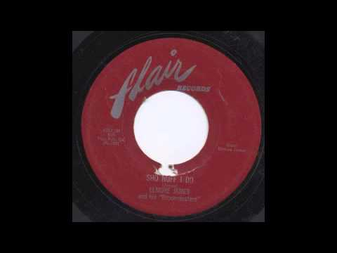 James Elmore - Sho Nuf i do